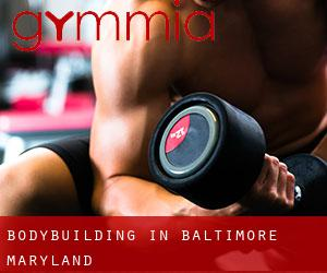 BodyBuilding in Baltimore (Maryland)