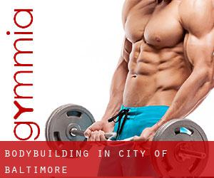 BodyBuilding in City of Baltimore