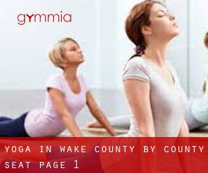 Yoga in Wake County by County Seat - page 1