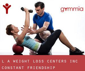 L A Weight Loss Centers Inc (Constant Friendship)
